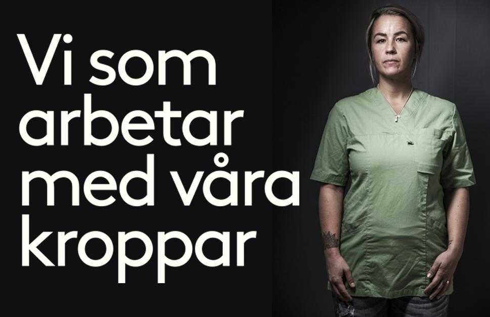Text: VI som arbetar med våra kroppar samt bild på kvinna klädd i sjukvårdskläder.